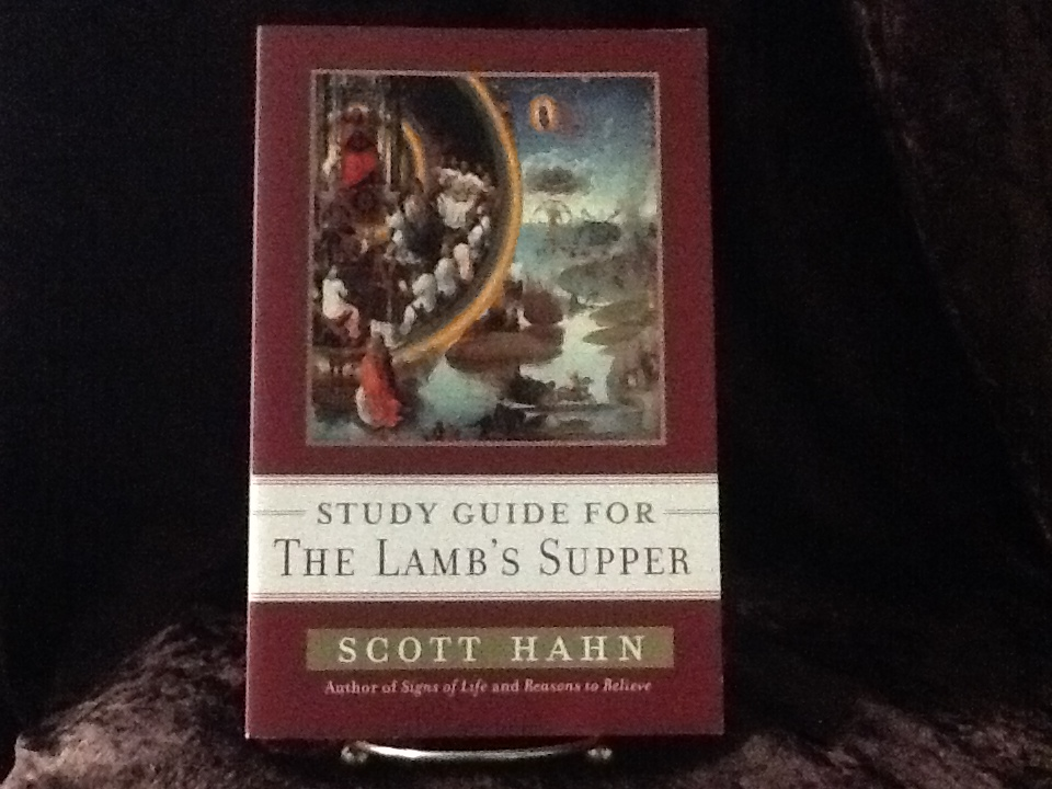 The Lamb's Supper: Study Guide