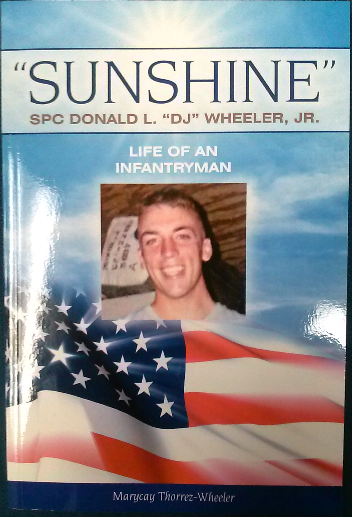 Sunshine: Life of an Infantryman